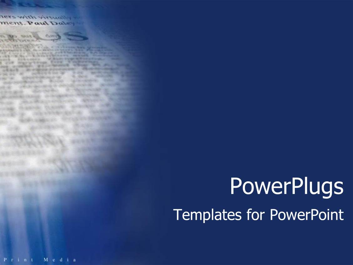 Media powerpoint templates crystalgraphics powerplugs powerpoint template with blue background with close up of newspaper print media text pronofoot35fo Image collections