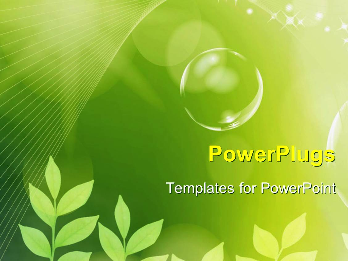 Bubble powerpoint templates crystalgraphics powerpoint having the concept of greenery and bubbles template size toneelgroepblik Gallery