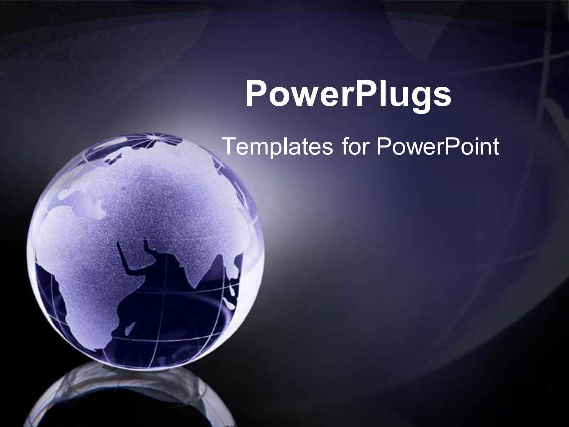 Globe powerpoint templates crystalgraphics slide deck enhanced with a glass globe of the world and continents glowing as a metaphor template size toneelgroepblik Images