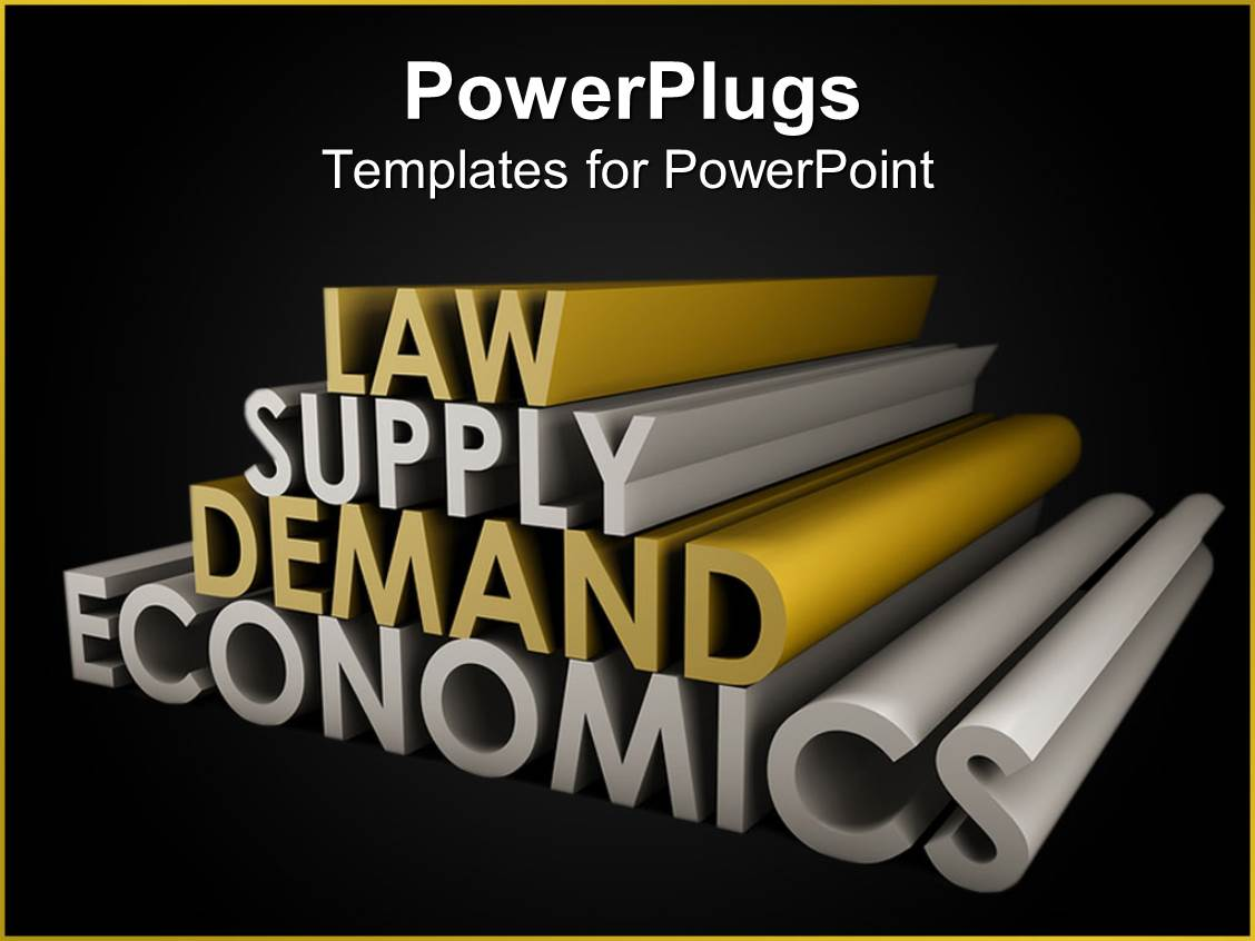 Economics powerpoint templates crystalgraphics design enhanced with law supply demand economics in gold and silver against black background toneelgroepblik Gallery