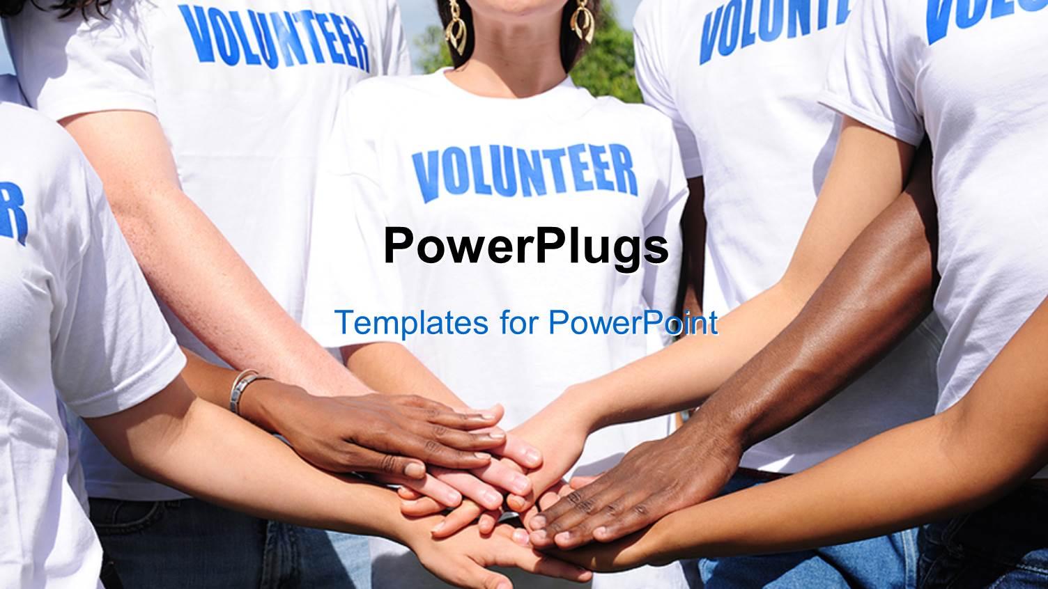 Powerpoint template group of friends together with keywords 11715 powerplugs powerpoint template with volunteer group in uniform put hands together in unity toneelgroepblik Gallery