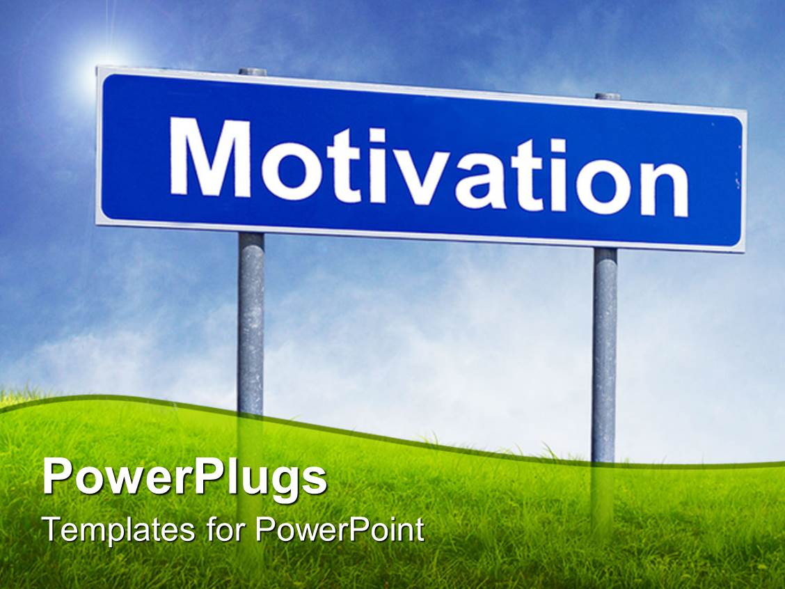 Motivation powerpoint templates crystalgraphics slide set enhanced with a sign of motivation along with grass and a clear sky in toneelgroepblik Gallery