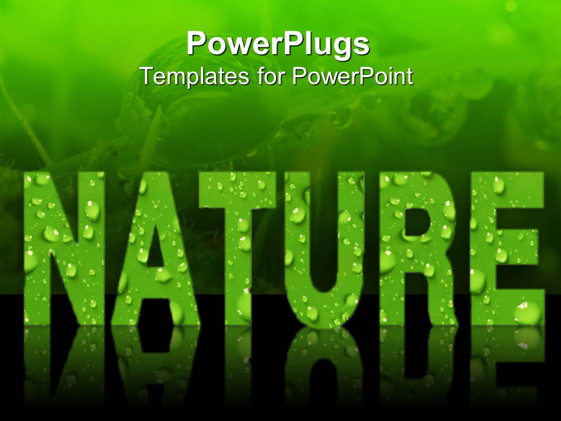 Powerpoint template word nature in green letters covered for Power plugs powerpoint templates
